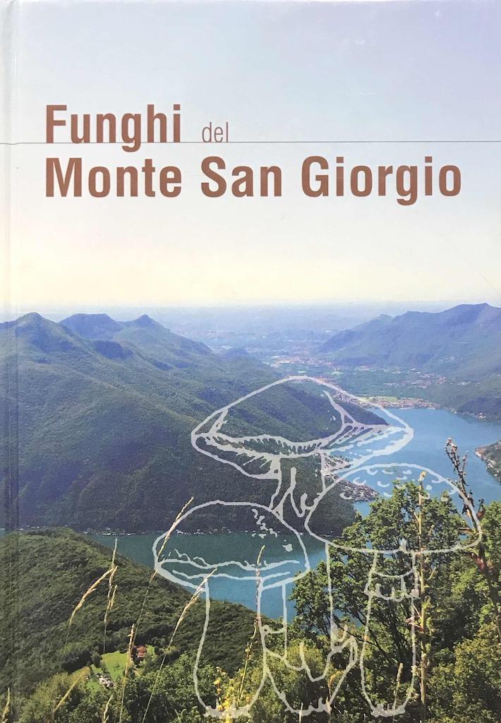 Funghi del Monte San Giorgio