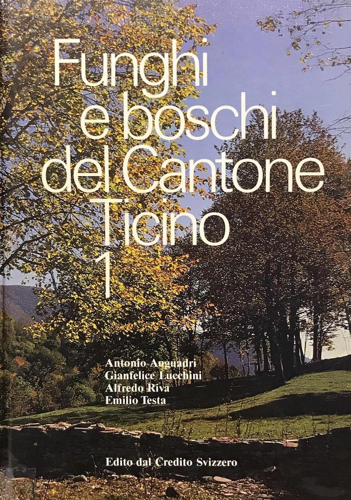 Funghi e boschi del Cantone Ticino 1