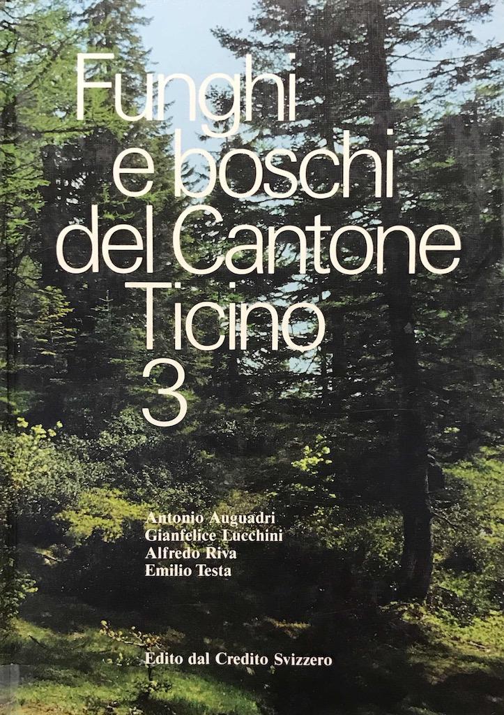 Funghi e boschi del Cantone Ticino 3