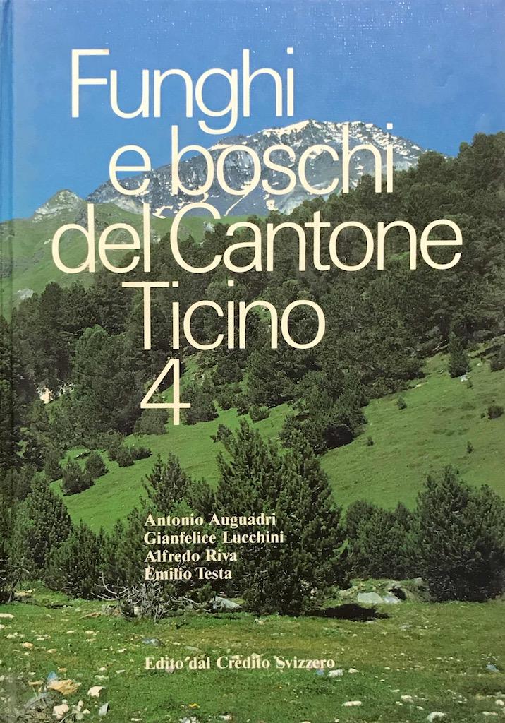 Funghi e boschi del Cantone Ticino 4
