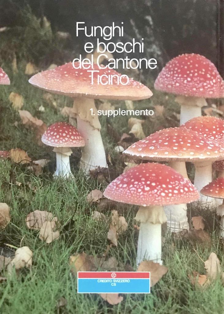 Funghi e boschi del Cantone Ticino 5